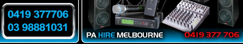 PA Sound Hire Melbourne, Sound System Hire for Conferences, Corporate Events, Weddings and Live Ba
