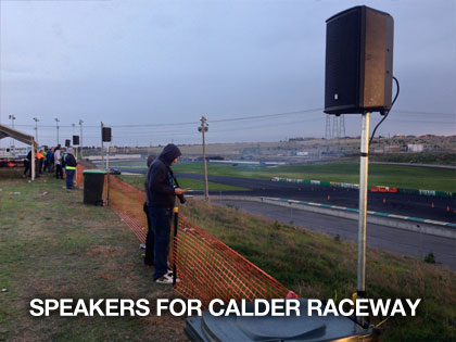 The sound guys supplying pa speakers for calder raceway
