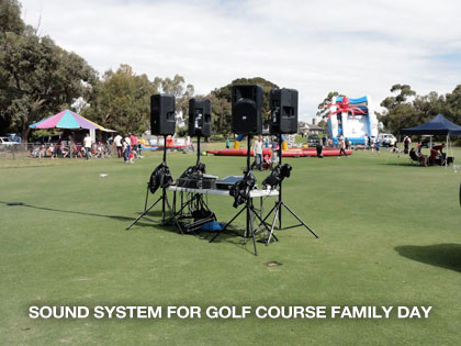 the sound guys supplying sound system for golf course family day event